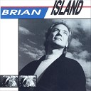 Brian Island - I m Your Hero