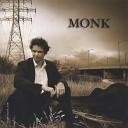 monk - Call my name