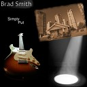 Brad Smith - Don t You Forget About Me