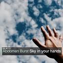 Abdomen Burst - Sky In Your Hands