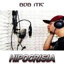 MC Bob - Hipocrisia