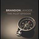 Brandon Langer - Just to Hold You Again