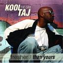 Kool Taj the Gr8 - You Got