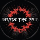 Brave the Pain - Love Is a Battlefield