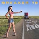 Breaker 19 - Hot in Herre
