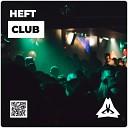 HEFT - Club