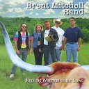 Brent Mitchell Band - Child of God