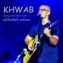 Abhishek Varma - Khwab