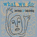 Bret Hesla Linda Breitag - Good Good Thing