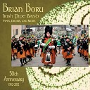 Brian Boru Irish Pipe Band - Amazing Grace 50th Anniversary Version With Drums