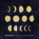 Brian Dilts - Don t You Worry