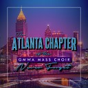 The Atlanta Chapter of the GMWA Mass Choir - God Will Take Care of You Live