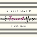 Alyssa Marie - I Found You