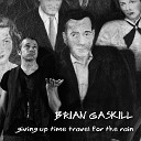 Brian Gaskill - Last Day in the City