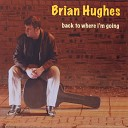 Brian Hughes - Leave It Out