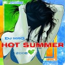 Dj Serg / HOT SUMMER 2008 - Guru Josh Project - Infinity 2008 (Klass Vocal Remix)