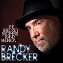 Randy Brecker - First Tune of the Set