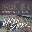 Brian Lisik and the Unfortunates - Another Friday Night