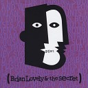 Brian Lovely The Secret - Sex Machine