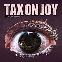 Tax On Joy - Росгвардия и ОМОН
