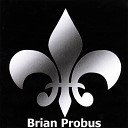 Brian Probus - Caught Myself
