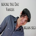 Brian Seo - Before The Day Vanish Prod by Imagenic Sound 2012 www RnB4U in
