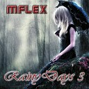 Mflex Sounds - Rainy Days 3