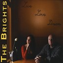 The Brights - This Road