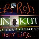 B Rob - Holly Life