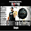 B Rob - Bodybuilding Christ Is in the Building