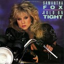 Samantha Fox - Hold On Tight Instrumental Version