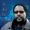 Bro Joel - Rain On Me