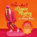 Unknown - Tones And I Dance Monkey DJ Stranger Remix