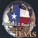 Brother 2 Brother - It Wasn t Me