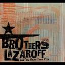 Brothers Lazaroff - Weak In the Knees