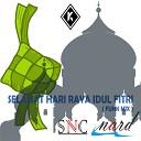 SNC Nard - Selamat Hari Raya Idul Fitri Funk Mix