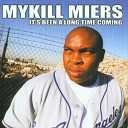 Mykill Miers - Rock The Mic