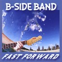 B Side Band - All for Love