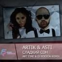 Artik amp Asti - Сладкий сон Art Time amp DJ Rodion Remix