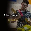 Eliel Nunes - Still Loving You