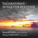 Bryan Jenner Tereza Czielov - Gypsy Songs Op 55 The Woods Are Silent All Around Moderato