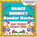 Dance Monkey - Bandar Nache compilation - aur bohot saare hits (Instrumental Versions)