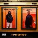D Double E Kenny Allstar Lewi White - It s Who