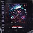 Dropgun - Annihilation Original Mix