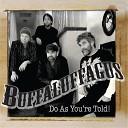 Buffaluffagus - Every Time You Go