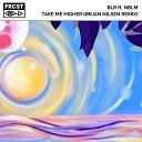 BLR NBLM - Take Me Higher Orjan Nilsen Extended Remix by DragoN Sky