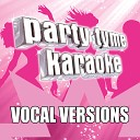 Party Tyme Karaoke - I m A Mess Made Popular By Bebe Rexha Vocal Version