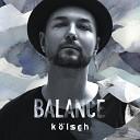 K lsch - Balance Presents Klsch Continuous Mix