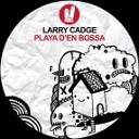 Larry Cadge - Playa d en Bossa Original Mix
