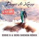 Ты мой кайф (Eddie G & Serg Shenon Remix)